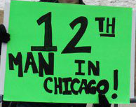 12th man in Chicago!